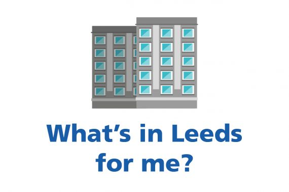 Illustration of building with the text saying What's in Leeds for me?