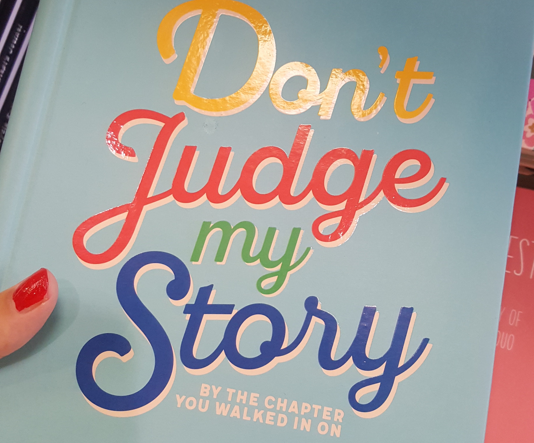 text saying DON'T JUDGE MY STORY