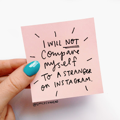 Post-it note saying I will not compare myself to a stranger on Instagram