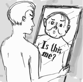 hand-drawn sketch of man looking at himself in the mirror. The reflection doesn't look like him though and the text says 'is this me?'